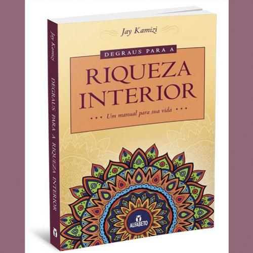 Alfabeto lança novo livro: Degraus para a riqueza interior