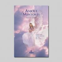 Anjos e Mentores - Novo lançamento da Editora Alfabeto